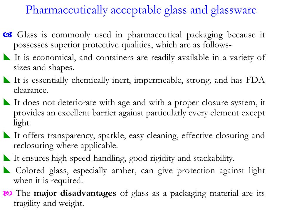 Pharmaceutically acceptable glass and glassware