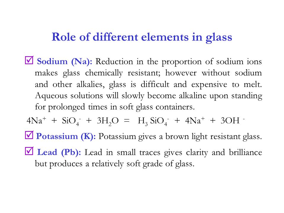 Role of different elements in glass