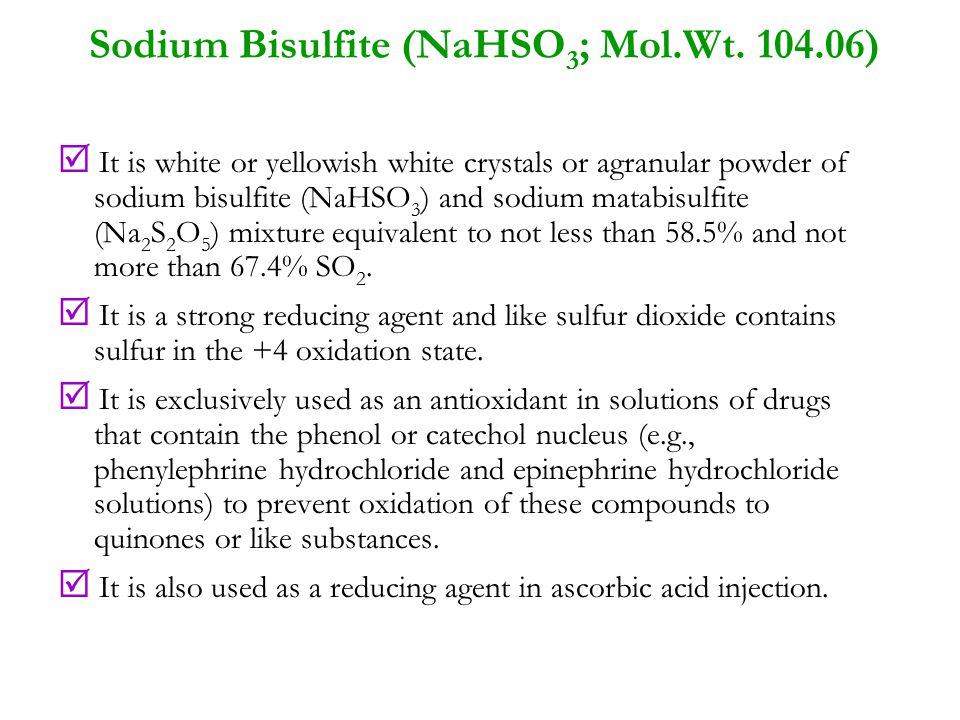 Sodium Bisulfite (NaHSO3; Mol.Wt. 104.06)
