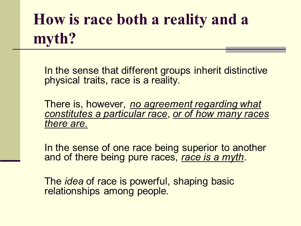 How is race both a reality and a myth