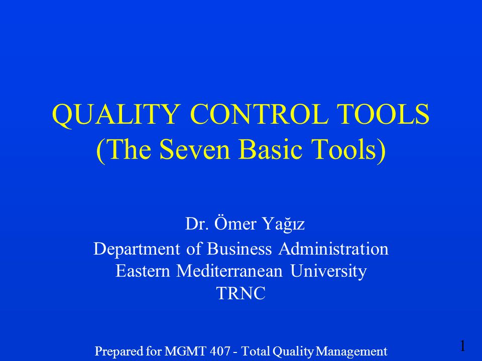 QUALITY CONTROL TOOLS (The Seven Basic Tools) Dr