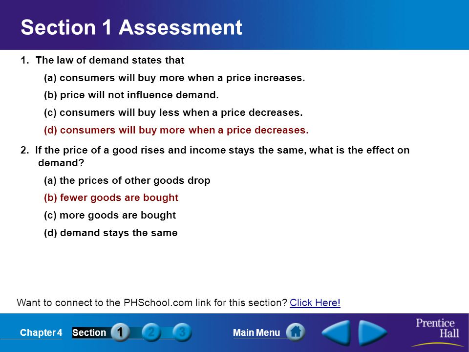 Section 1 Assessment 1. The law of demand states that