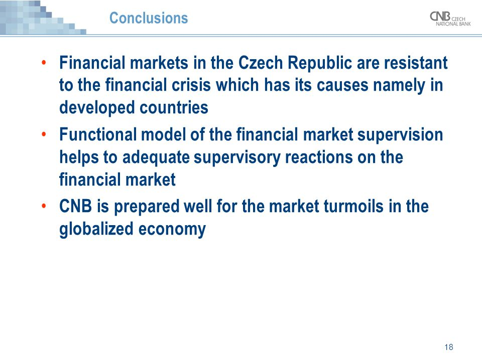 CNB is prepared well for the market turmoils in the globalized economy
