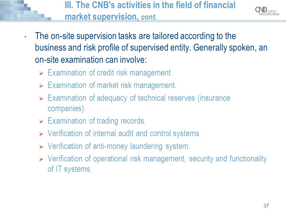 III. The CNB s activities in the field of financial market supervision, cont.