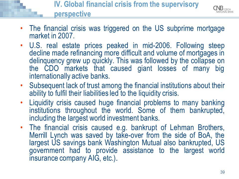 IV. Global financial crisis from the supervisory perspective