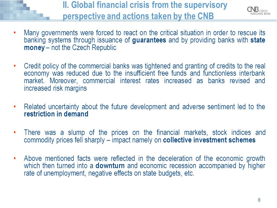 II. Global financial crisis from the supervisory perspective and actions taken by the CNB