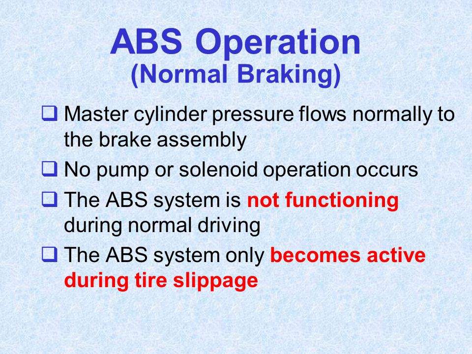 ABS Operation (Normal Braking)