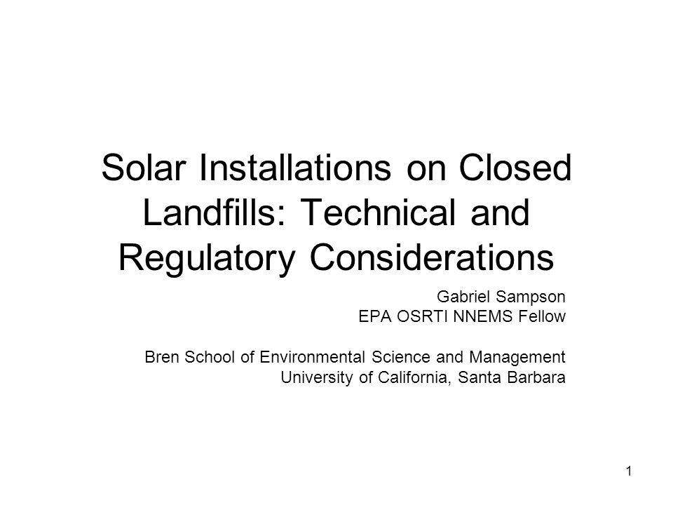 Solar Installations on Closed Landfills: Technical and Regulatory Considerations