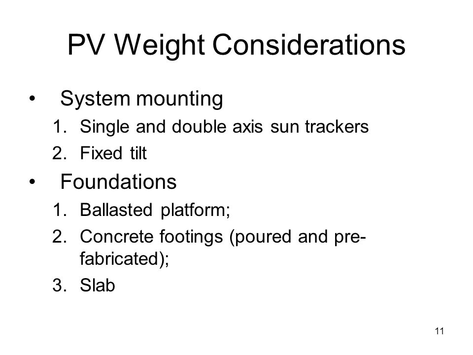 PV Weight Considerations