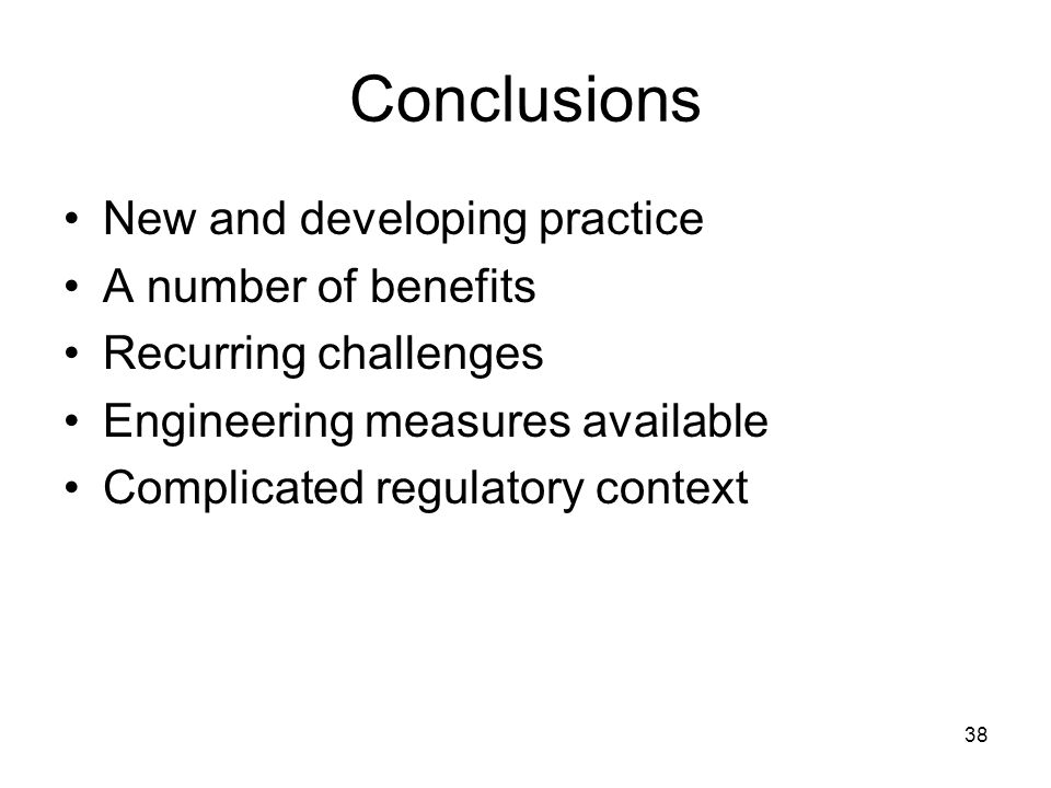 Conclusions New and developing practice A number of benefits