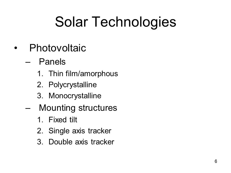 Solar Technologies Photovoltaic Panels Mounting structures
