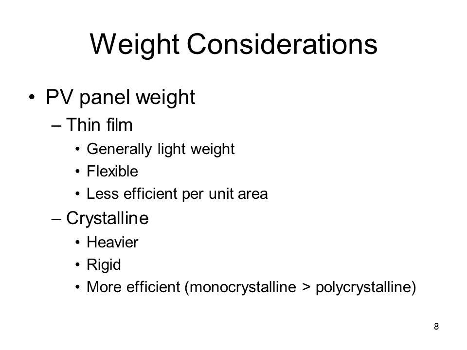 Weight Considerations