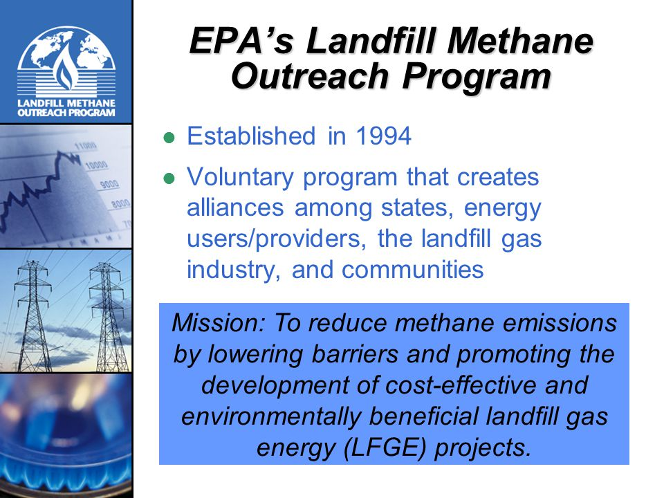 an overview of landfill Lmop provides an overview of the current landfill gas (lfg) energy industry  including background information on why epa formed lmop,.