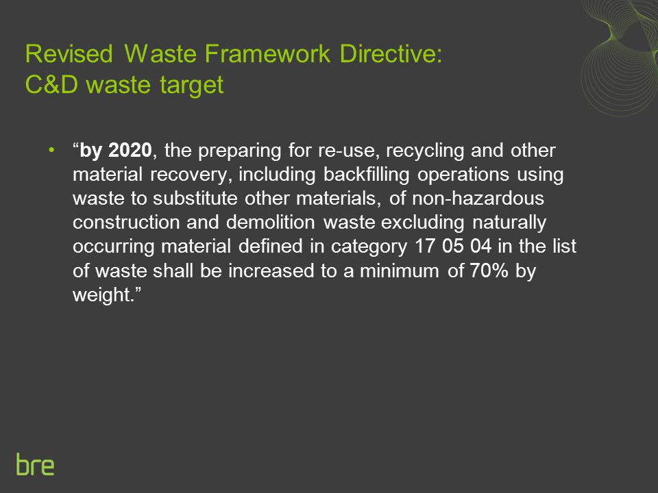 Revised Waste Framework Directive: C&D waste target