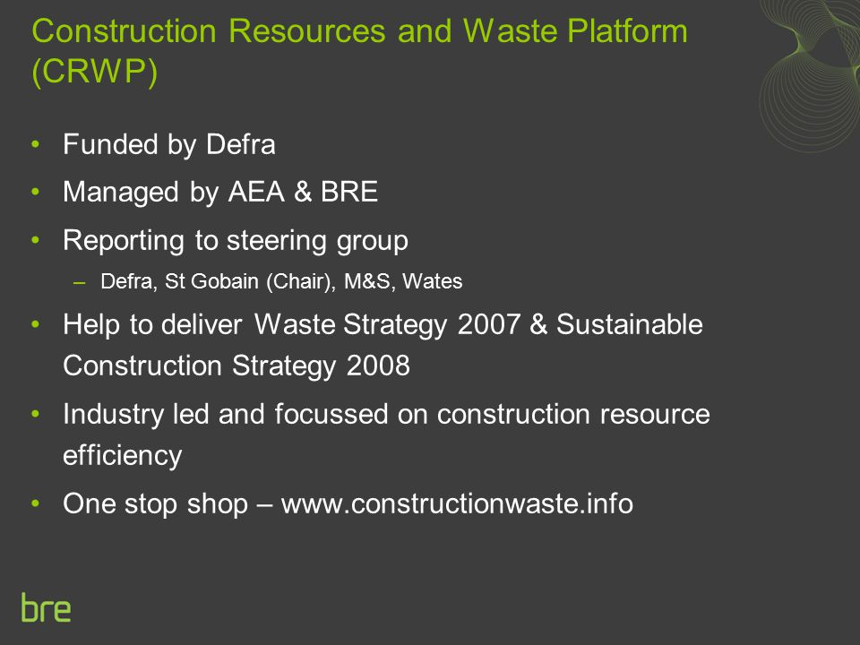 Construction Resources and Waste Platform (CRWP)