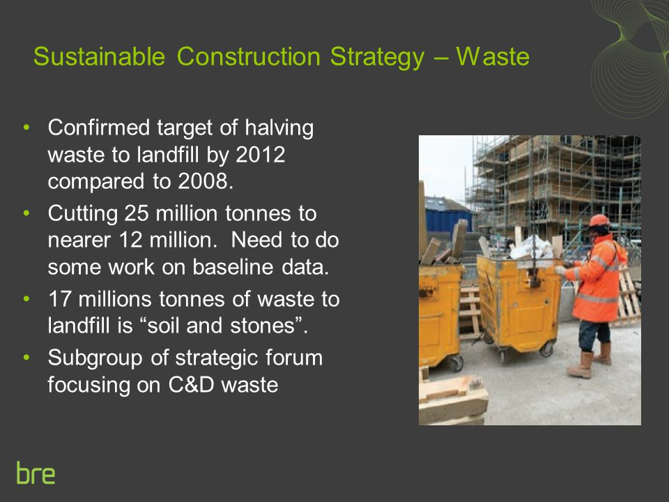 Sustainable Construction Strategy – Waste