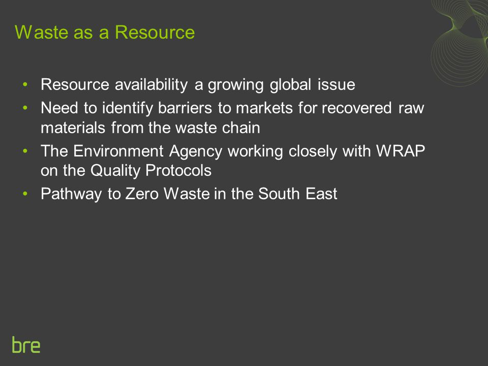 Waste as a Resource Resource availability a growing global issue
