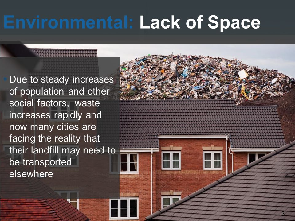 Environmental: Lack of Space