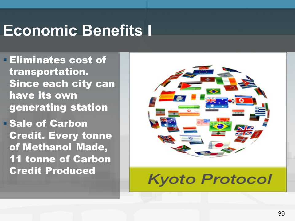 Economic Benefits I Eliminates cost of transportation. Since each city can have its own generating station.