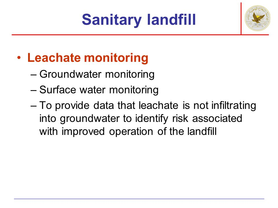 Sanitary landfill Leachate monitoring Groundwater monitoring
