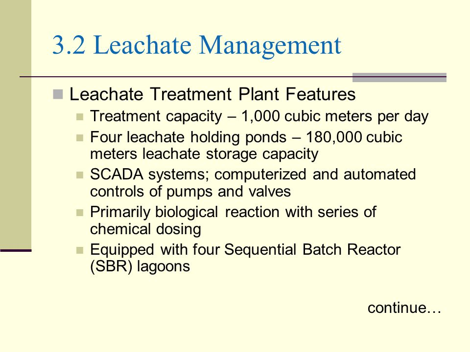 3.2 Leachate Management Leachate Treatment Plant Features