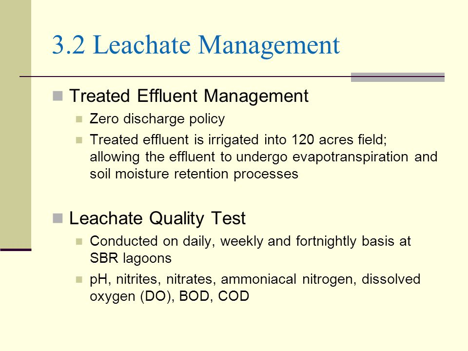 3.2 Leachate Management Treated Effluent Management