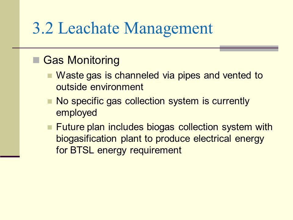 3.2 Leachate Management Gas Monitoring