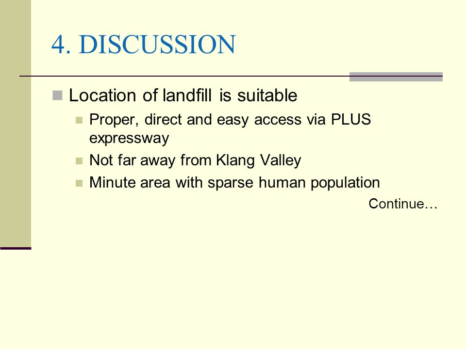 4. DISCUSSION Location of landfill is suitable