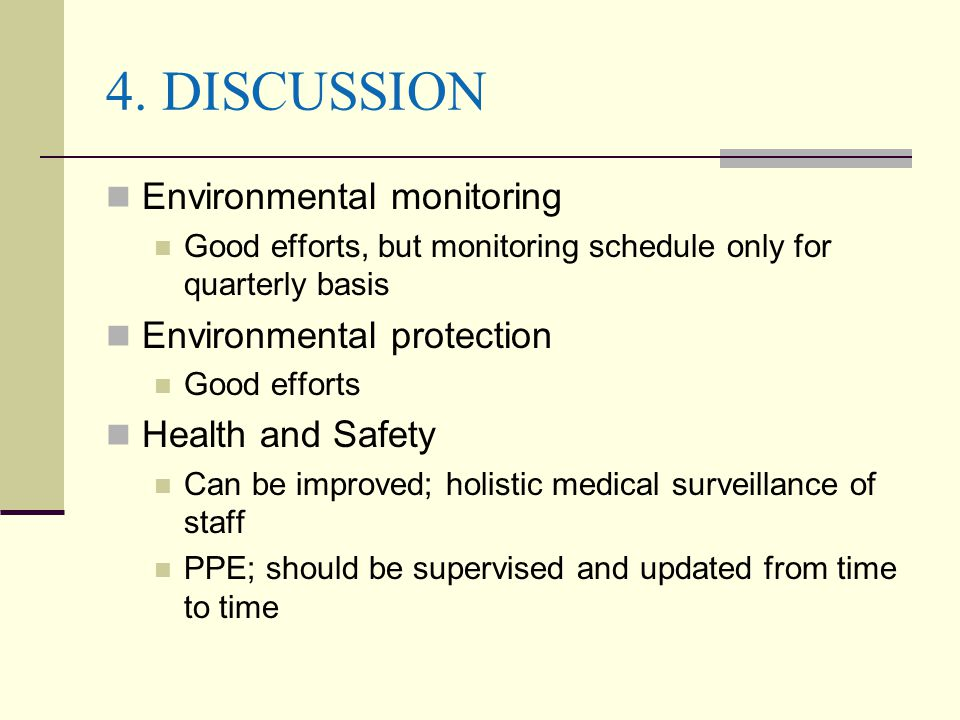 4. DISCUSSION Environmental monitoring Environmental protection