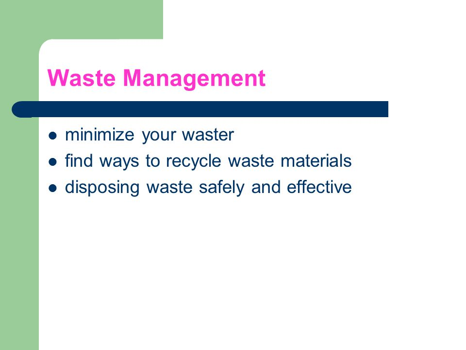 Waste Management minimize your waster