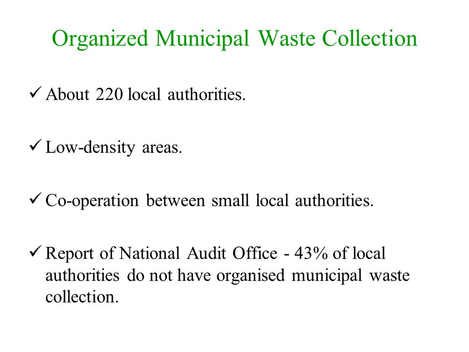 Organized Municipal Waste Collection