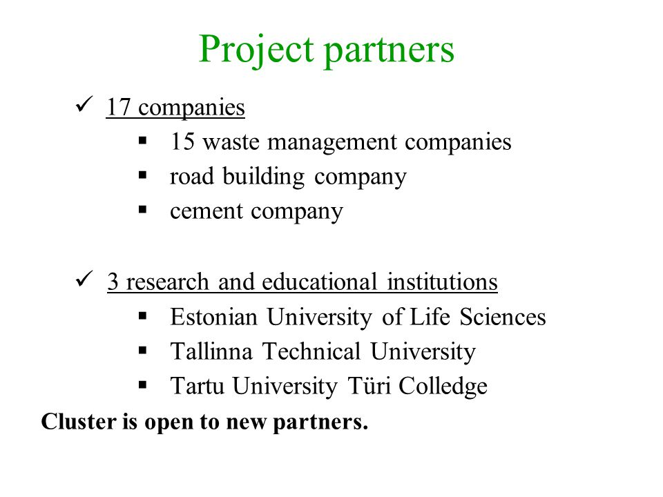 Project partners 17 companies 15 waste management companies