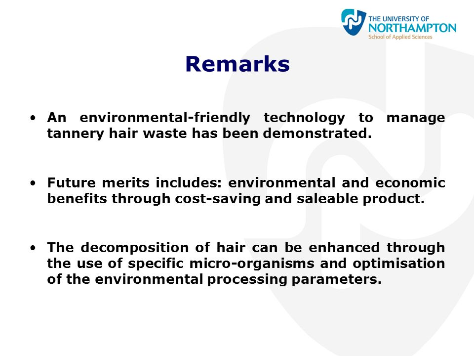 Remarks An environmental-friendly technology to manage tannery hair waste has been demonstrated.