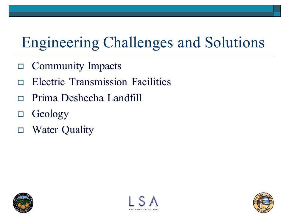 Engineering Challenges and Solutions
