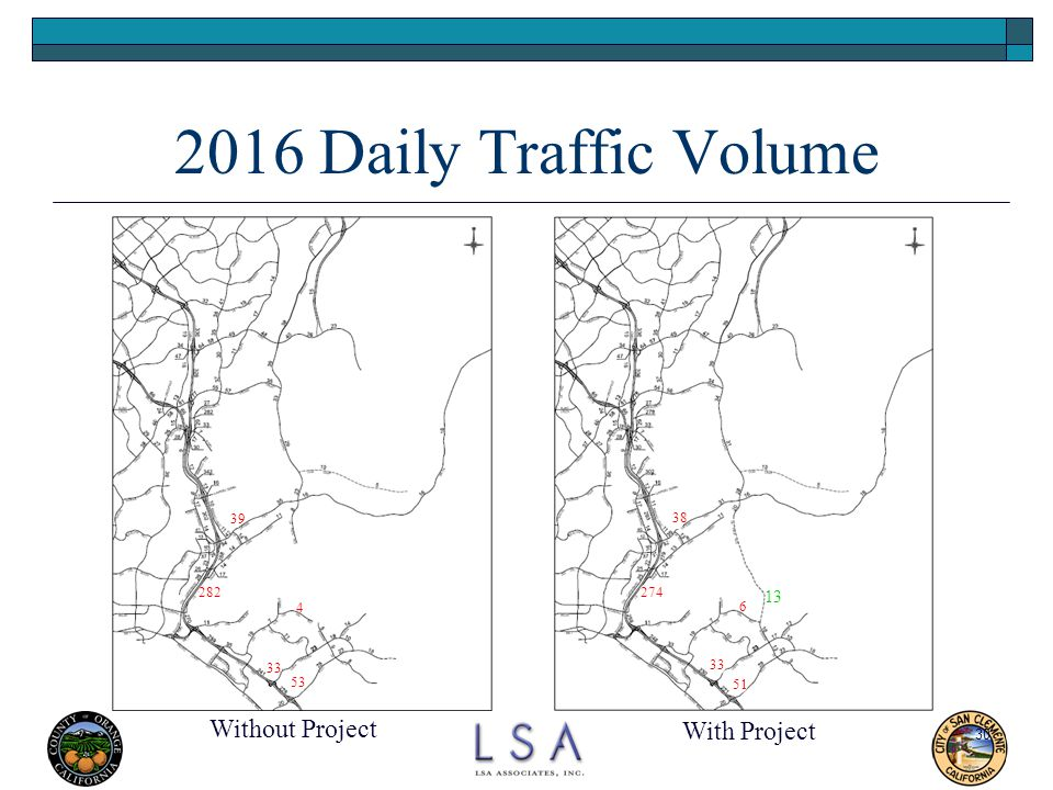 2016 Daily Traffic Volume Without Project With Project 13 39 38 282