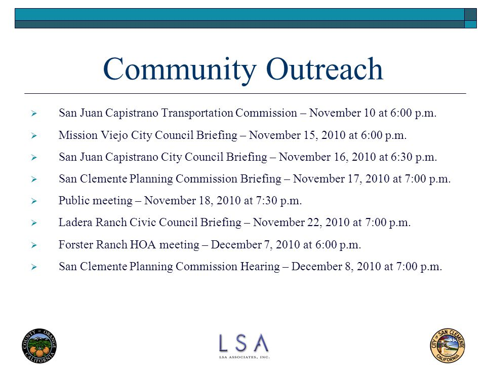 Community Outreach San Juan Capistrano Transportation Commission – November 10 at 6:00 p.m.