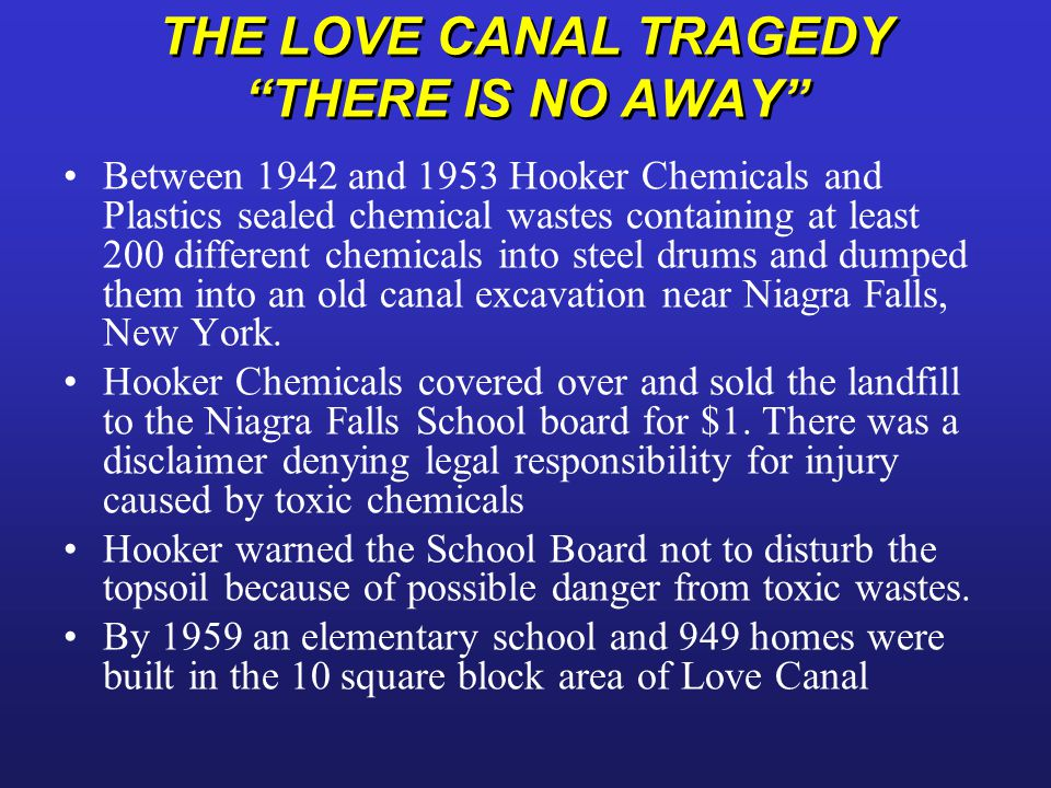 THE LOVE CANAL TRAGEDY THERE IS NO AWAY