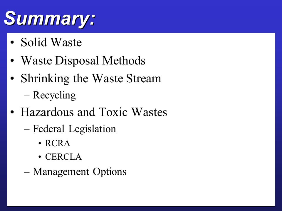 Summary: Solid Waste Waste Disposal Methods Shrinking the Waste Stream