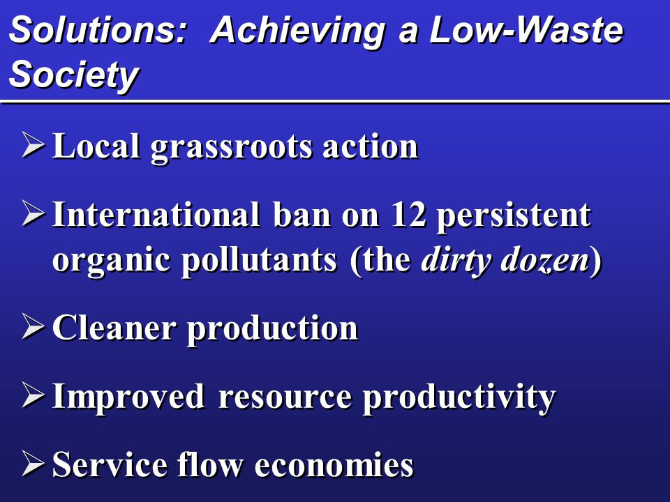 Solutions: Achieving a Low-Waste Society
