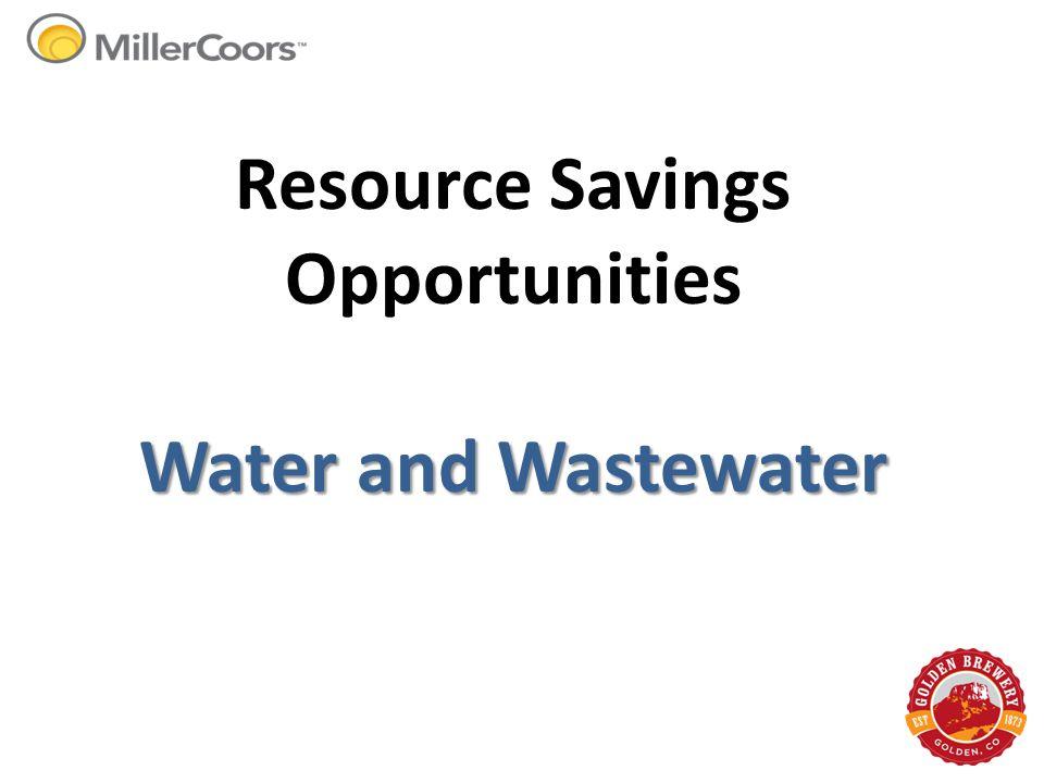 Resource Savings Opportunities