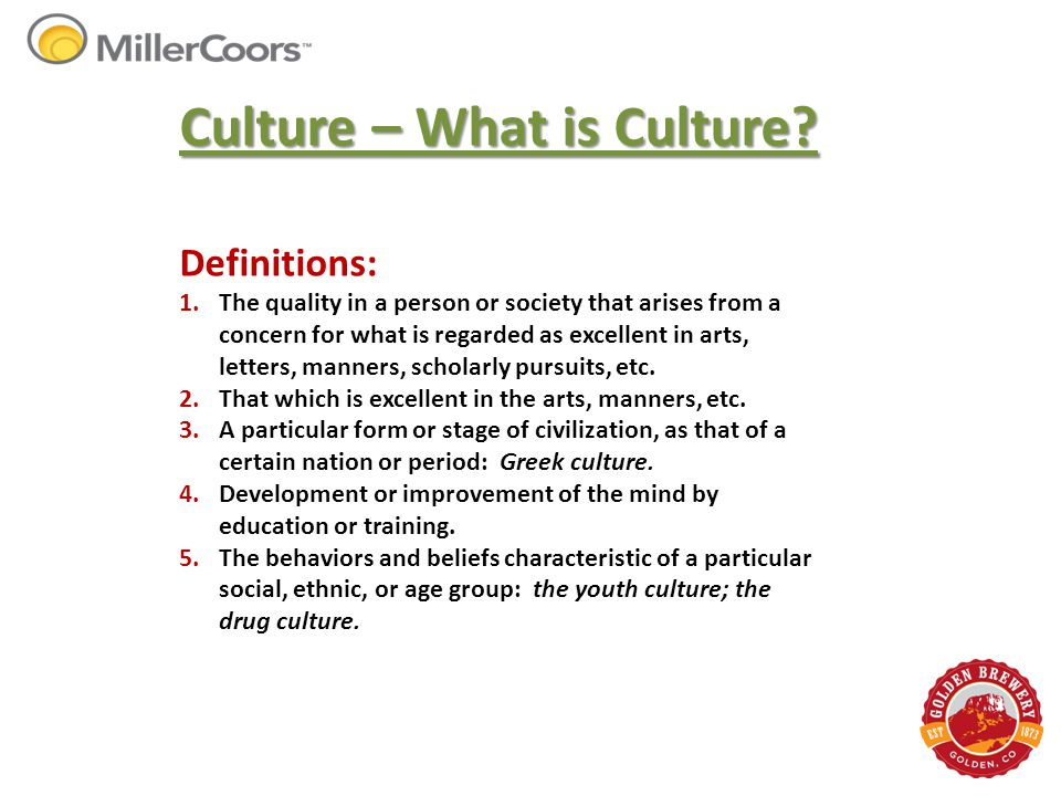 Culture – What is Culture