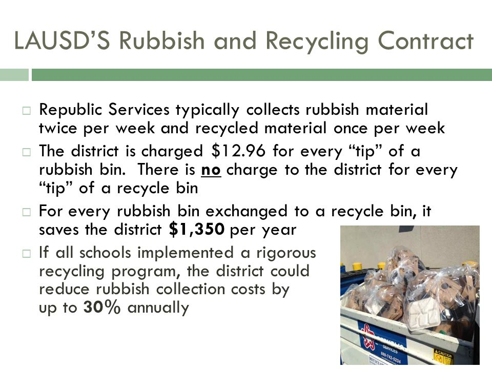 LAUSD'S Rubbish and Recycling Contract