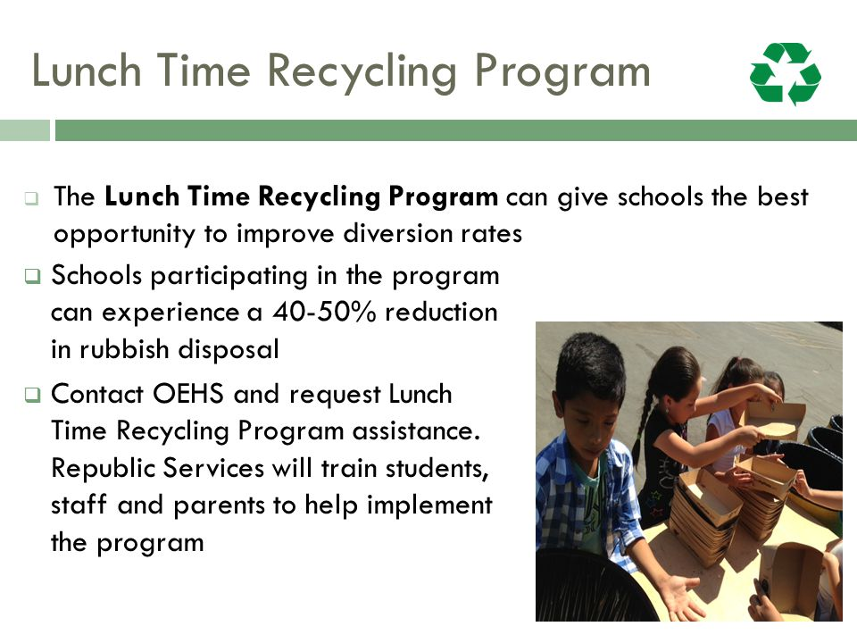 Lunch Time Recycling Program