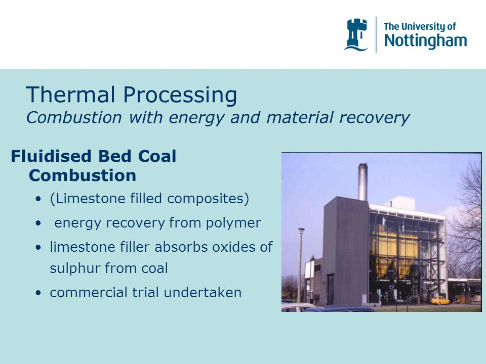 Thermal Processing Combustion with energy and material recovery