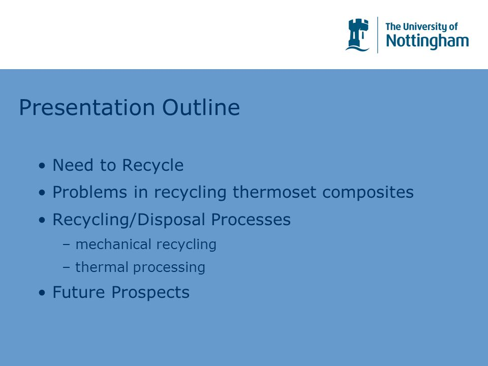 Presentation Outline Need to Recycle