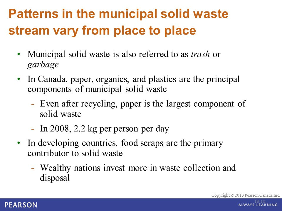 Patterns in the municipal solid waste stream vary from place to place