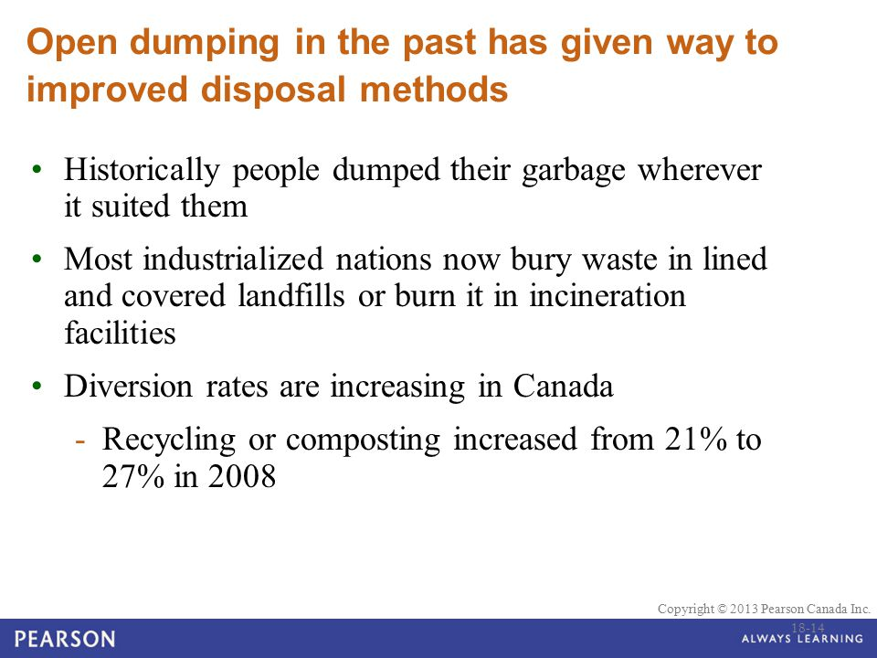 Open dumping in the past has given way to improved disposal methods