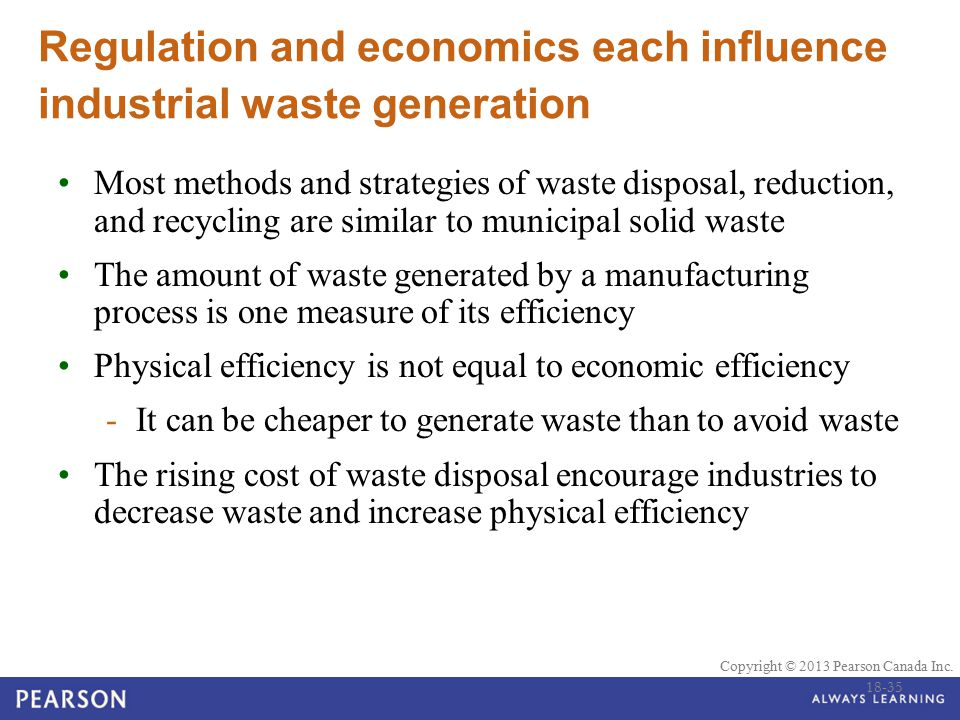 Regulation and economics each influence industrial waste generation