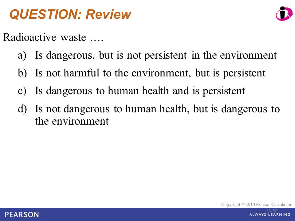 QUESTION: Review Radioactive waste ….