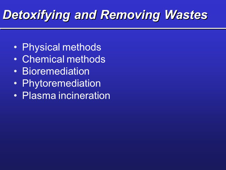 Detoxifying and Removing Wastes